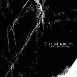 The Mirrors - Cold September (EP) (2011)