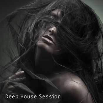 VA - Deep House Session (2012)