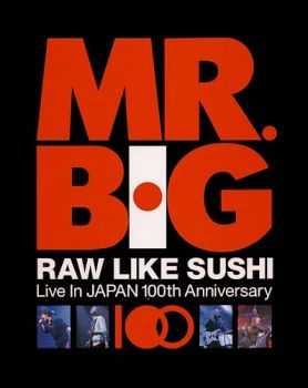 Mr. Big - Raw Like Sushi 100 (2012)