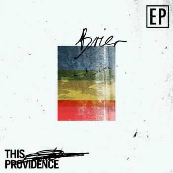 This Providence - Brier [EP] (2012)