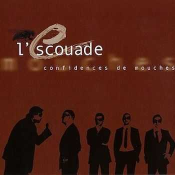 L'Escouade - Confidences De Mouches (2010)