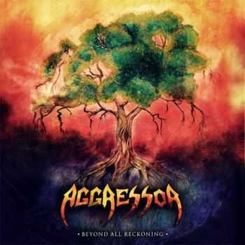 Aggressor - Beyond All Reckoning (2012)