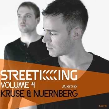 VA - Street King Vol.4: Kruse & Nuernberg (unmixed tracks) (2012)