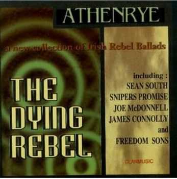 Athenrye - The Dying Rebel (1997)