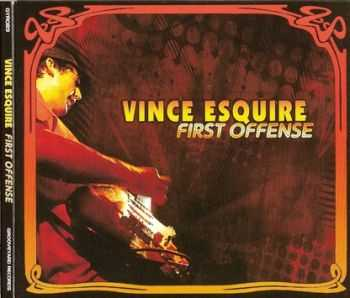 Vince Esquire  -  First Offense  (2012) Lossless