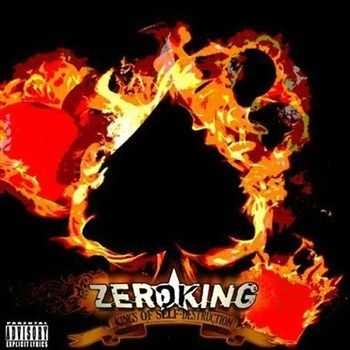 Zeroking - Set On Self Destruction (2012)