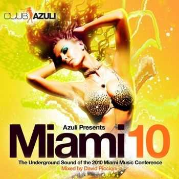 VA - Azuli Presents Miami 2010 (unmixed tracks) (2012)