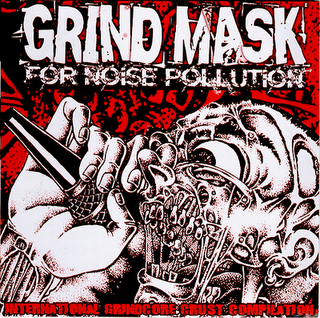 VA  - Grind Mask For Noise Pollution (2006)