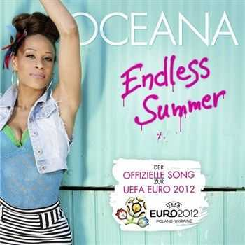 Oceana - Endless Summer (Official Song EURO 2012) (2012)
