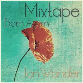 JonWonder - Born Again (2012)
