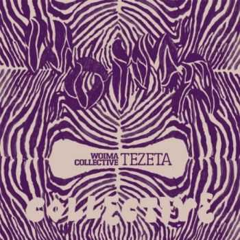Woima Collective - Tezeta (2010)