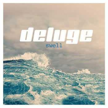 Deluge - Swell (2012)
