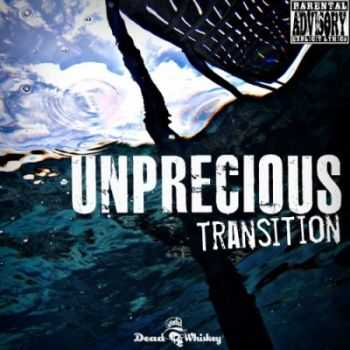 Unprecious  - Transition(ft. Paul K. of Another Mask) [EP] (2012)