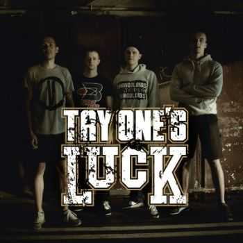 Try One's Luck - self-titled [EP] (2012)
