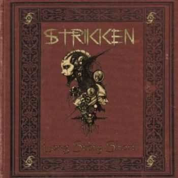 Strikken - Long Story Short (2011)