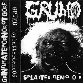 Grumo - Splatter Demo Tape (Demo) (2006)