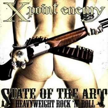 X Point Enemy - State Of The Art (2011)