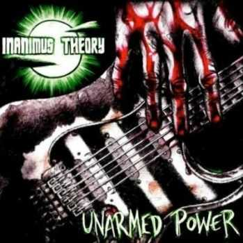 Inanimus Theory -  Unarmed Power (2012)