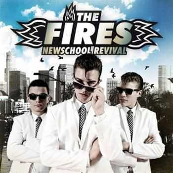 The Fires - Newschool Revival (2012)