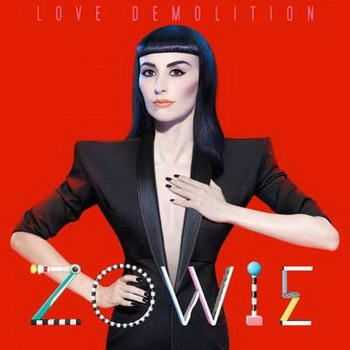 Zowie - Love Demolition (2012)