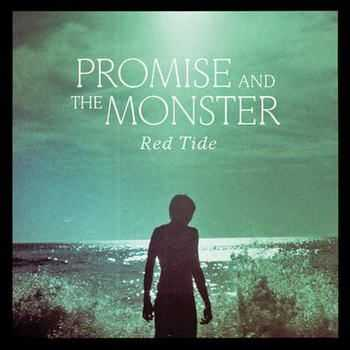 Promise And The Monster - Red Tide (2012)