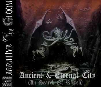 Narrative On The Gloom - Ancient & Eternal City (In Search Of R'lyeh) (2012)