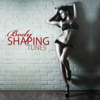 VA - Body Shaping Tunes (2012)