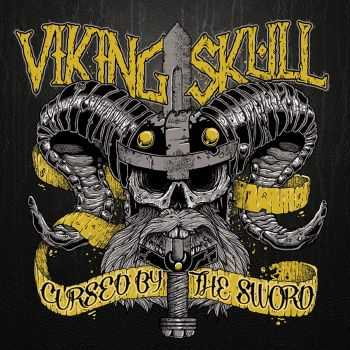 Viking Skull - Cursed By The Sword (2012)