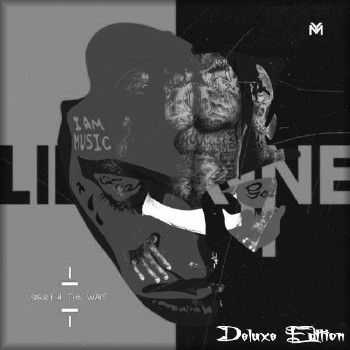 Lil Wayne - Sorry 4 The Wait (Deluxe Edition) (2011)