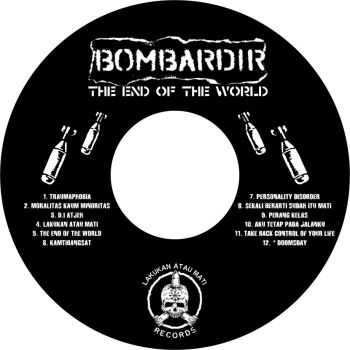 Bombardir - The End Of The World (2008)