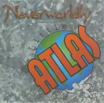 Little Atlas - Neverwordly (1998)