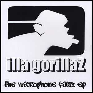 Illa Gorillaz - The Microphone Killaz [Ep] (2009)
