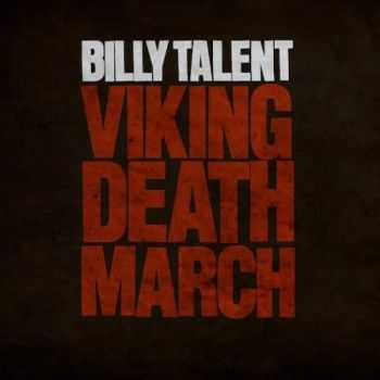 Billy Talent - Viking Death March (Single) (2012)