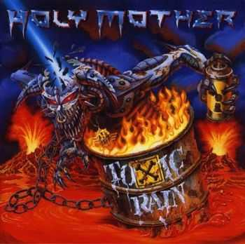 Holy Mother - Toxic Rain (1998)