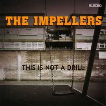 The Impellers - This Is Not A Drill (2012)
