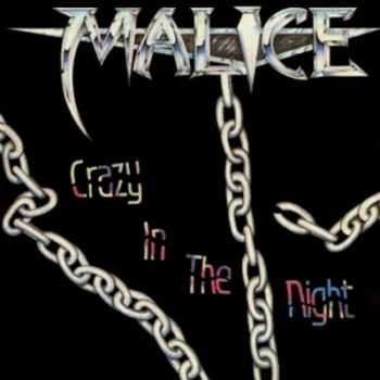 Malice -  Crazy In The Night (Ер) (1989)