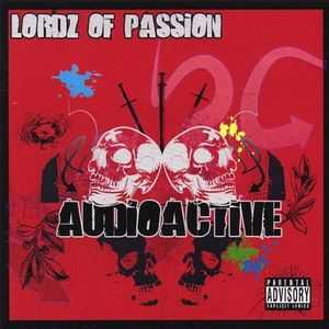 Lordz of Passion - Audioactive (2007)