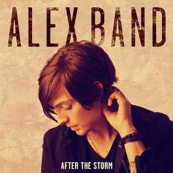 Alex  Band - After The Storm [EP] (2012)
