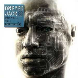 Oneyed Jack - Prepare to Reactivate (2001)