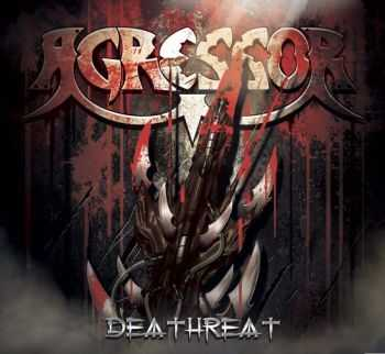 Agressor  - Deathreat (2006)