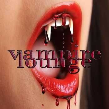 VA - Vampire Lounge Vol 1 (Take A Bite Of Dark Bloody Classic Lounge & Chill Out)(2012)