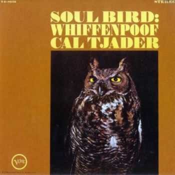 Cal Tjader - Soul Bird: Whiffenpoof - 1965 (2002)
