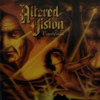 Altered Vision - Fantasia (1996)
