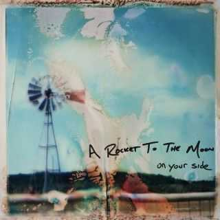 A Rocket To The Moon -  On Your Side (Deluxe version ) (2010)