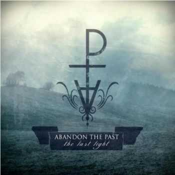 Abandon The Past - The Last Light  (2012)