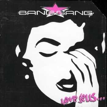 Bang Gang - Love Sells (1990)