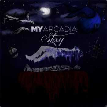 My Arcadia - Stay [EP] (2012)
