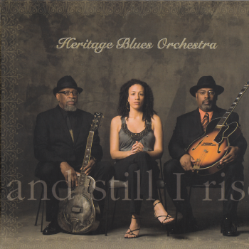 Heritage Blues Orchestra - And Still I Rise (2012) WavPack