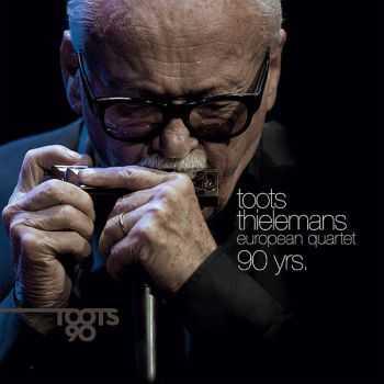 Toots Thielemans European Quartet - 90 yrs. (2012)