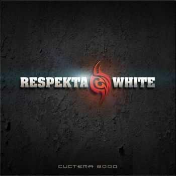 Respekta White (Aspirin Jah � ������� �������) - ������� 2000